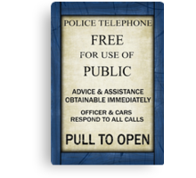 Free For Use Of Public - Tardis Door Sign, (please see description) Canvas Print
