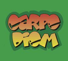 Carpe Diem - Seize the day! by Clinton Plowman