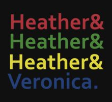 Heathers & Veronica Tee by bedonce
