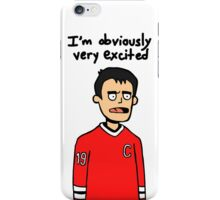 Toews is Excite iPhone Case/Skin