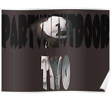 PartyNextDoor Two Poster