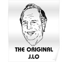 The Original J.Lo - Jon Lovitz  Poster