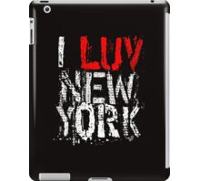 I LUV NY (remix) iPad Case/Skin