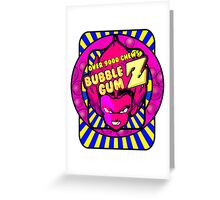 bubble gum z Greeting Card