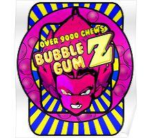 bubble gum z Poster