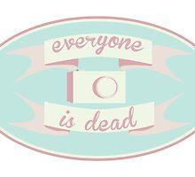Everyone is Dead by cobylockkills