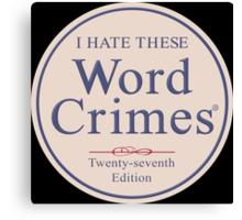 Word Crimes Canvas Print