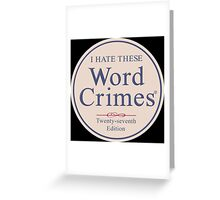 Word Crimes Greeting Card