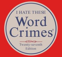 Word Crimes by Snowballs