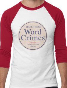 Word Crimes Men's Baseball ¾ T-Shirt