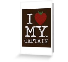 I Love My Captain Greeting Card