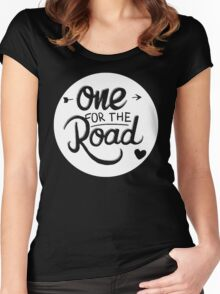 One For The Road Women's Fitted Scoop T-Shirt