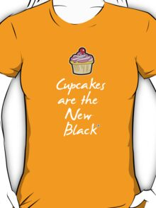 Cupcakes are the new black T-Shirt