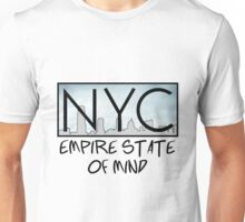 NYC - Empire State of Mind Unisex T-Shirt
