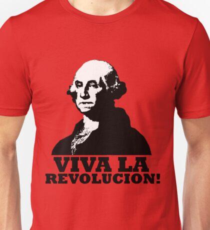 Viva La American Revolucion! Unisex T-Shirt