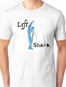 Left Shark 3 Unisex T-Shirt