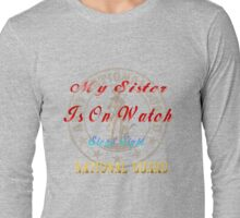National Guard_My Sister Long Sleeve T-Shirt