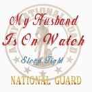 National Guard_My Husband by Lotacats