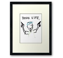 The Doug Life Framed Print
