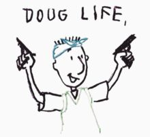 The Doug Life T-Shirt