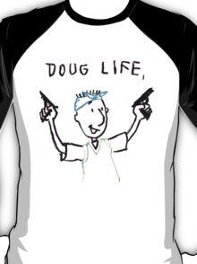 The Doug Life T-Shirt