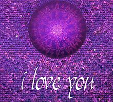 I Love You purple by danita clark