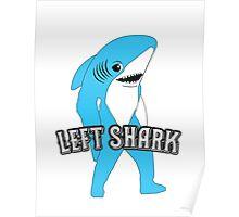 Left Shark  - Super Bowl Halftime Shark 2015 Poster
