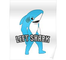 Left Shark  - Super Bowl Halftime Shark 2015 Poster