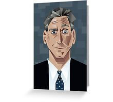 Jon Stewart Greeting Card