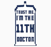 Trust me, I'm the 11th Doctor Baby Tee
