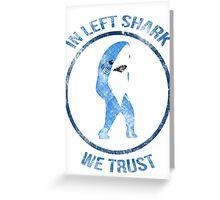 Left Shark - Superbowl 2015 Greeting Card