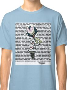 Get The Cool! Classic T-Shirt