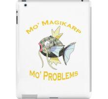 Mo Magikarp, Mo Problems iPad Case/Skin