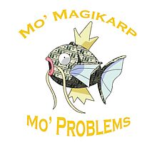 Mo Magikarp, Mo Problems Photographic Print