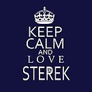 Keep Calm and love STEREKTeen Wolf by Summer Iscoming