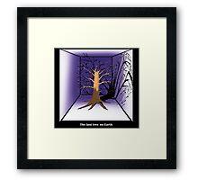 The Last Tree on Earth Framed Print