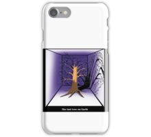 The Last Tree on Earth iPhone Case/Skin