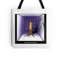 The Last Tree on Earth Tote Bag