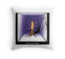 The Last Tree on Earth Throw Pillow