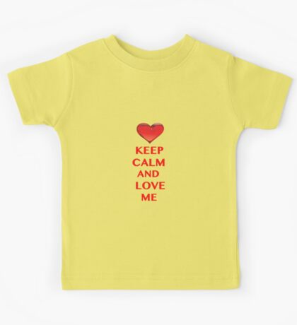 Keep Calm and Love Me Kids Tee