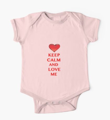Keep Calm and Love Me One Piece - Short Sleeve