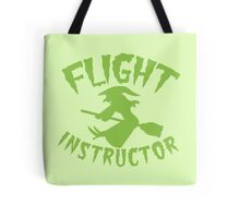 Witch on a broomstick FLIGHT INSTRUCTOR Tote Bag