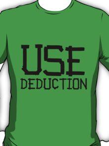 use deduction T-Shirt
