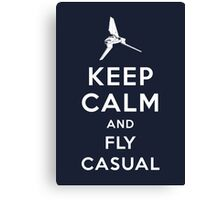 Keep Calm and Fly Casual Canvas Print