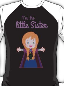 FROZEN- I´m the little sister T-Shirt