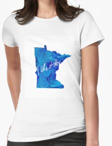 I Like It Here Minnesota Handmade Watercolor Print Womens Fitted T-Shirt