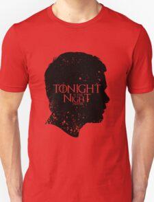 Tonight is the Night T-Shirt
