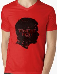 Tonight is the Night Mens V-Neck T-Shirt