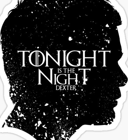 Tonight is the Night Sticker