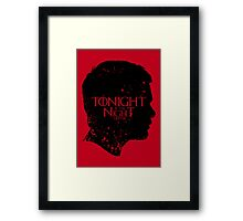 Tonight is the Night Framed Print